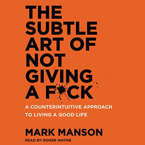 The Subtle Art of Not Giving a F Audiobook