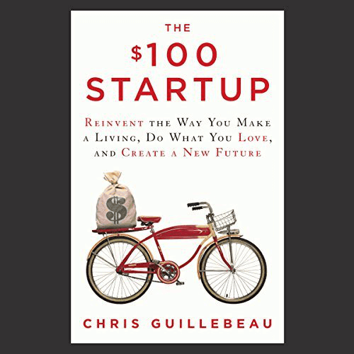 The $100 Startup Audiobook