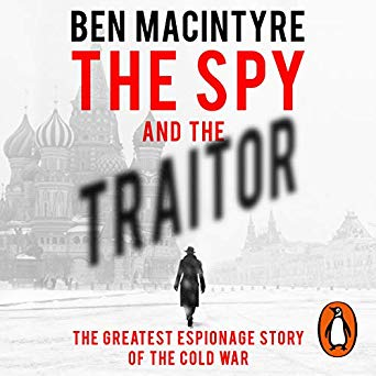 The Spy and the Traitor Audiobook